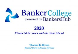 2020 – Financial Services and the Year Ahead with Tom Brown, Leading Industry Analyst